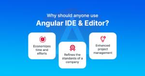 Why-should-anyone-use-Angular-IDE-Editor.